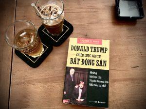 [Review Sách] Chiến lược đầu tư bất động sản của Donald Trump: Hành trình thương lượng máu lửa và khác biệt!