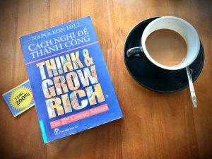 [Review sách] Cách nghĩ để thành công (Think & Grow Rich) của Napoleon Hill: Nền tảng về tư duy phát triển bản thân.