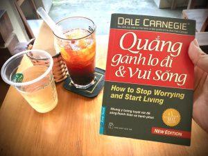 [Review Sách] Quẳng gánh lo đi và vui sống của Dale Carnegie: Xóa bỏ sự cảm giác tiêu cực trong bạn với giá ba mớ rau!
