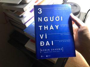 Read more about the article [Review Sách] 3 Người Thầy Vĩ Đại của Robin Sharma: Cho dù bạn là ai. Hãy mở rộng trái tim ra nào!