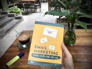 [Review Sách] Email Marketing Thấu hiểu để tối ưu: Rất tốt cho các bạn tự học!