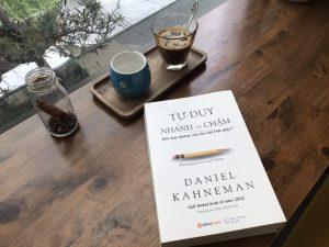 [Review Sách] Tư Duy Nhanh Và Chậm của tiến sĩ Daniel Kahneman: Kiệt tác về tâm lý học và kinh tế học hành vi.