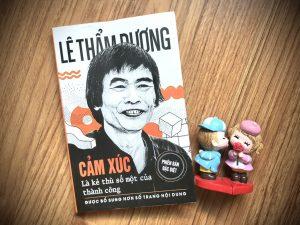 Read more about the article Review sách Cảm Xúc Là Kẻ Thù Số Một Của Thành Công của tiến sĩ Lê Thẩm Dương: Sách hay dành cho tân sinh viên.